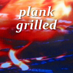 planked Grill